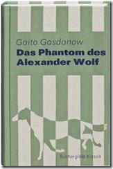Gaito Gasdanow_Alexander Wolf