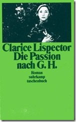 Lispector Die Passion nach G H